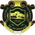 Central University of Jharkhand Jobs For Research Scholar – Ranchi