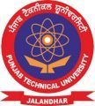 I.K Gujral Punjab Technical University (PTU)